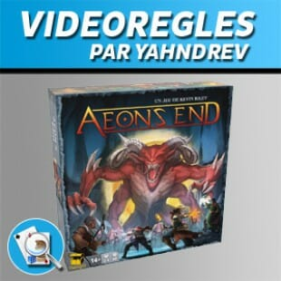 Vidéorègles – AEON'S END