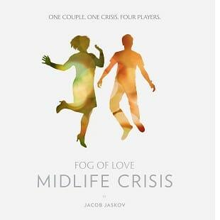 Midlife Crisis – Fog of Love pique sa crise et se divise !