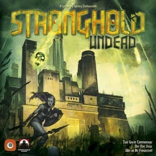 Stronghold Undead (seconde édition – 2019)