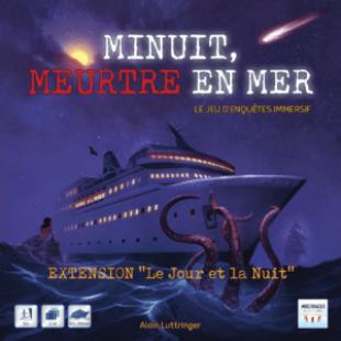 Minuit, meurtre en mer – Le Jour et la Nuit