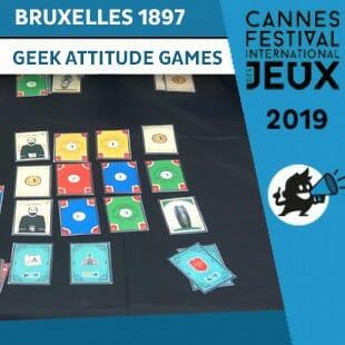 FIJ 2019 – Bruxelles 1897 – Geek attitude games