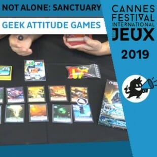 FIJ 2019 – Not Alone: Sanctuary – Geek Attitude Games