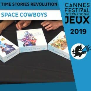 FIJ 2019 – Time Stories Cycle Bleu – Space Cowboys