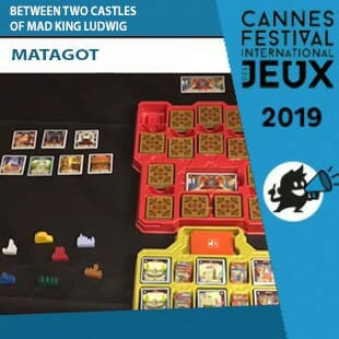 FIJ 2019 – Between Two Castles of Mad King Ludwig – Matagot