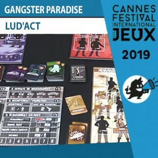FIJ 2019 – Gangster Paradise – Lud'act