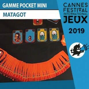 FIJ 2019 – Gamme Pocket Mini – Matagot