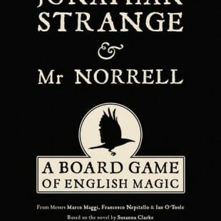 Jonathan Strange & Mr Norrell : A board Game of English Magic