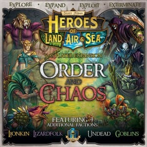Heroes of Land, Air Sea order and chaos