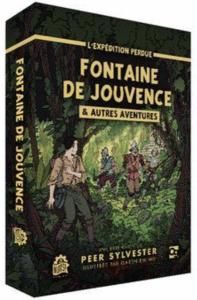 L'Expédition Perdue Fontaine de Jouvence autres aventures