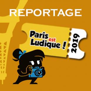 Reportage – Paris Est Ludique 2019