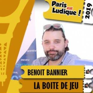 Paris Est Ludique 2019 – Benoit Bannier – La boite de jeu