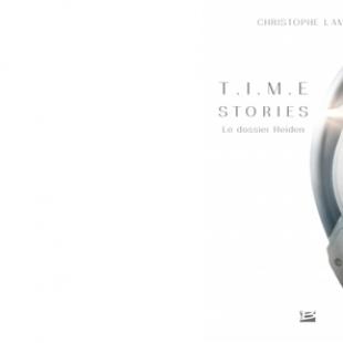 Le Dossier Heiden : le roman T.I.M.E Stories