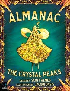 Almanac The Crystal Peaks