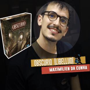 Essen 2019 – Libellud :  Obscurio (+ la fondation Libellud)
