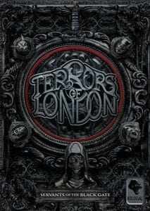 Terrors of London Servants of the Black Gate