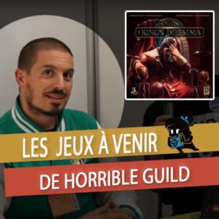Essen – Horrible Guild : King's Dilema/Vampire The Masquerade Vendetta/Similo/Unicorn Fever – VOSTFR
