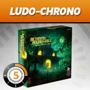 LUDOCHRONO – Betrayal at House on the Hill