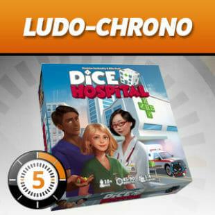 LUDOCHRONO – Dice Hospital