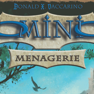 Ménagerie : Une nouvelle extension Dominion