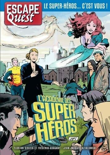 Escape Quest - Tome 6 L'Académie des super-héros-Couv-Jeu de société-Ludovox