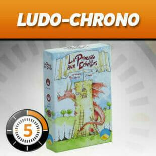 LUDOCHRONO – La Princesse aux Echelles