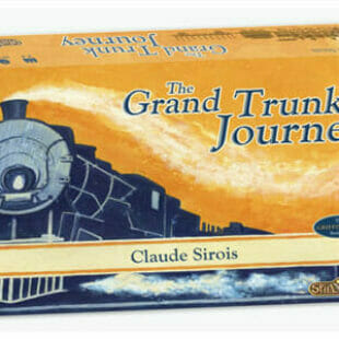 The Grand Trunk Journey : Le nouveau Spielworxx arrive en gare !