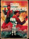 Dual Powers Revolution 1917
