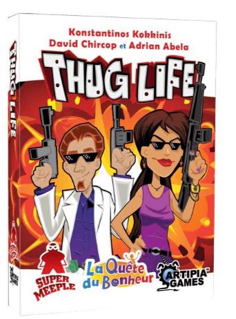 La Quête du Bonheur Thug Life