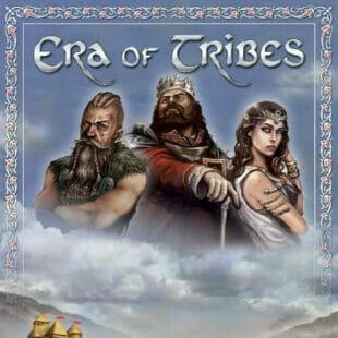 Era of Tribes : la civilisation sans compromis