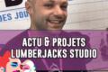 FIJ 2020 – Actu et projets jeux de société Lumberjack studio (Gold river, Monster café…)