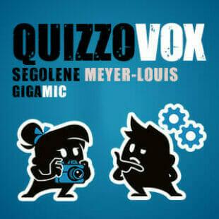 QuizzoVox – Ségolène Meyer-Louis – Gigamic