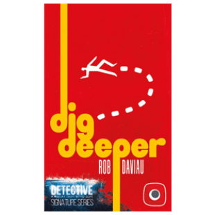 Detective: Signature Series – Dig Deeper de Rob Daviau