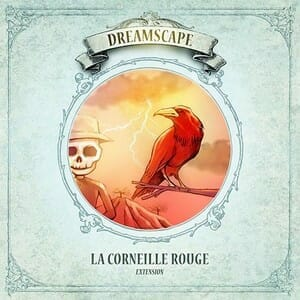 Dreamscape - La Corneille Rouge