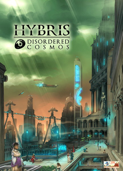 Hybris Disordered Cosmos