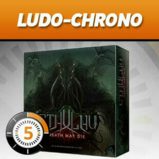 LUDOCHRONO – Cthulhu Death May Die