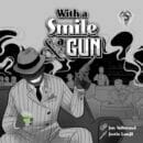 With A Smile & A Gun
