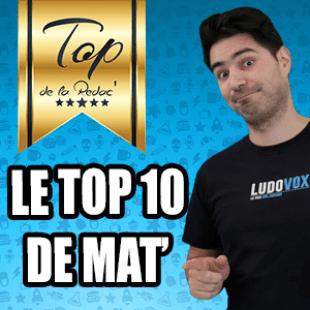 Les tops de la rédac : Le Top 10 ever de Mat'