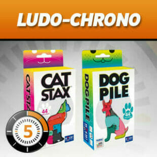LUDOCHRONO – Dog Pile et Cat Stax