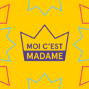 MOI CEST MADAME