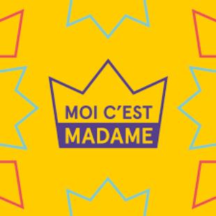 Moi c'est madame
