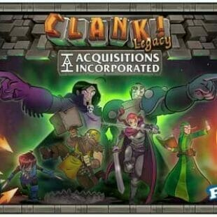 Clank ! Legacy : Acquisitions Incorporated