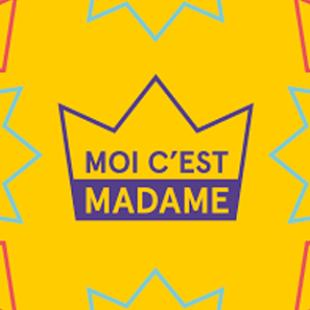 Moi c'est madame, actuellement en projet participatif