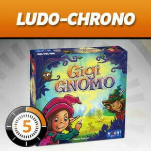 LUDOCHRONO – Gigi Gnomo