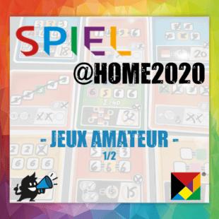 Spiel @home 2020 – Jeux Amateur – Partie 1/2