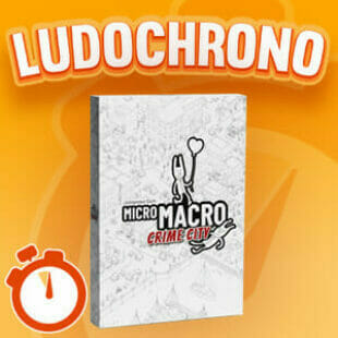 LUDOCHRONO – Micromacro : Crime City