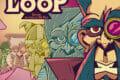 The Loop – Fun et Chaos à travers le temps et l'espace !