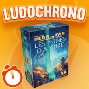 LUDOCHRONO – Near and Far: Les mines d'ambre