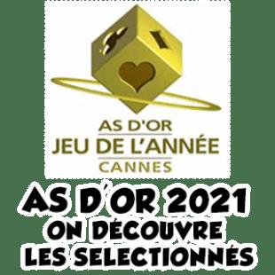 AS D'OR 2021 – DÉCOUVERTE DE LA SÉLECTION !