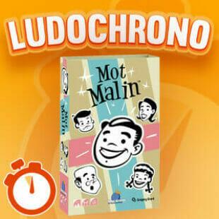 LUDOCHRONO – Mot Malin