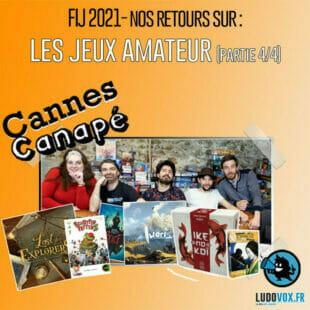 CANNES CANAPÉ · FIJ 2021 · JEUX AMATEUR : Rest in Peace, Lost explorers, Kodachi, Ike no koi, Iwari, Schotten Totten 2